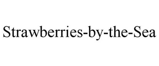 mark for STRAWBERRIES-BY-THE-SEA, trademark #77193770