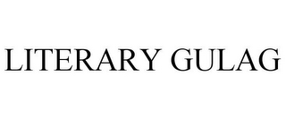 mark for LITERARY GULAG, trademark #77193993