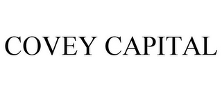 mark for COVEY CAPITAL, trademark #77194763