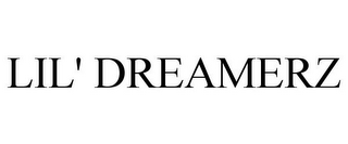 mark for LIL' DREAMERZ, trademark #77195845