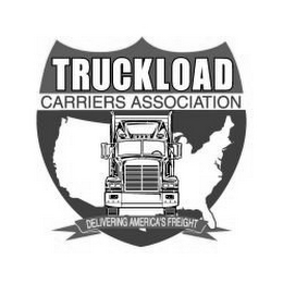 mark for TRUCKLOAD CARRIERS ASSOCIATION DELIVERING AMERICA'S FREIGHT, trademark #77196624