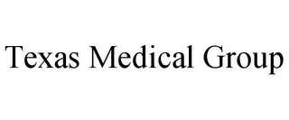 mark for TEXAS MEDICAL GROUP, trademark #77197099