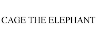 mark for CAGE THE ELEPHANT, trademark #77197771