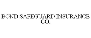 mark for BOND SAFEGUARD INSURANCE CO., trademark #77200431