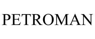 mark for PETROMAN, trademark #77202302