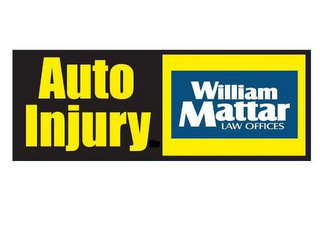 mark for AUTO INJURY WILLIAM MATTAR LAW OFFICES, trademark #77202484