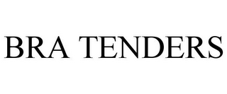 mark for BRA TENDERS, trademark #77202532