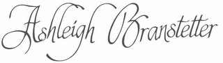mark for ASHLEIGH BRANSTETTER, trademark #77203332