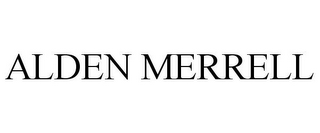 mark for ALDEN MERRELL, trademark #77203500