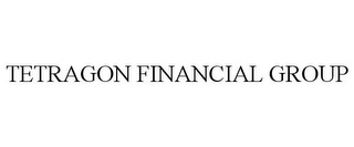 mark for TETRAGON FINANCIAL GROUP, trademark #77204629