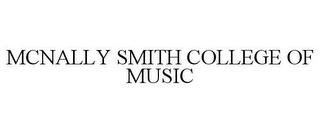 mark for MCNALLY SMITH COLLEGE OF MUSIC, trademark #77208300