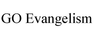 mark for GO EVANGELISM, trademark #77208532