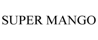 mark for SUPER MANGO, trademark #77208704