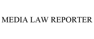 mark for MEDIA LAW REPORTER, trademark #77209286