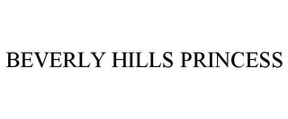 mark for BEVERLY HILLS PRINCESS, trademark #77210439