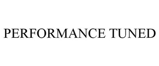 mark for PERFORMANCE TUNED, trademark #77212361