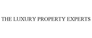 mark for THE LUXURY PROPERTY EXPERTS, trademark #77213191