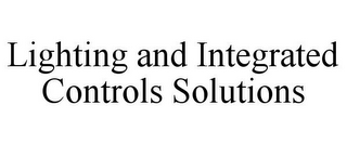 mark for LIGHTING AND INTEGRATED CONTROLS SOLUTIONS, trademark #77215359