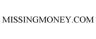 mark for MISSINGMONEY.COM, trademark #77217221