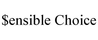 mark for $ENSIBLE CHOICE, trademark #77217565