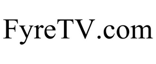 mark for FYRETV.COM, trademark #77222095