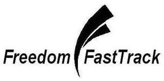 mark for FREEDOM FASTTRACK, trademark #77222839