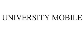 mark for UNIVERSITY MOBILE, trademark #77223898