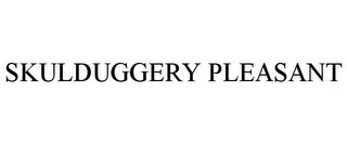 mark for SKULDUGGERY PLEASANT, trademark #77224528