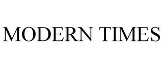 mark for MODERN TIMES, trademark #77225712