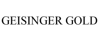 mark for GEISINGER GOLD, trademark #77226758