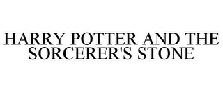 mark for HARRY POTTER AND THE SORCERER'S STONE, trademark #77226981