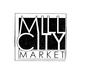mark for MILL CITY MARKET, trademark #77227019
