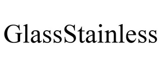 mark for GLASSSTAINLESS, trademark #77229793