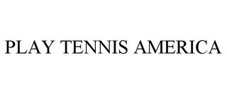 mark for PLAY TENNIS AMERICA, trademark #77230459