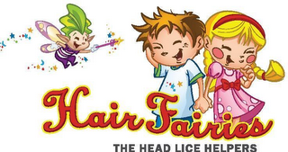 mark for HAIR FAIRIES THE HEAD LICE HELPERS, trademark #77233157