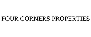 mark for FOUR CORNERS PROPERTIES, trademark #77233588