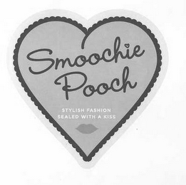 mark for SMOOCHIE POOCH STYLISH FASHION SEALED WITH A KISS, trademark #77234338