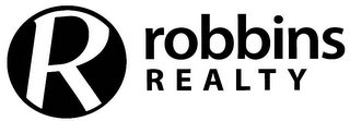 mark for R ROBBINS REALTY, trademark #77235057