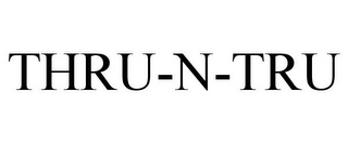 mark for THRU-N-TRU, trademark #77239652