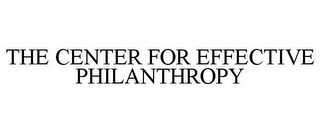 mark for THE CENTER FOR EFFECTIVE PHILANTHROPY, trademark #77240988