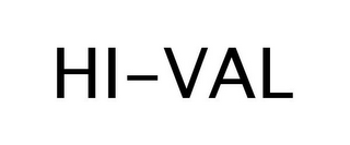 mark for HI-VAL, trademark #77244104