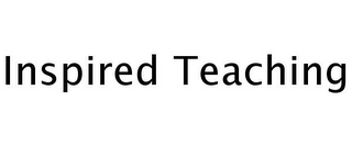 mark for INSPIRED TEACHING, trademark #77245523