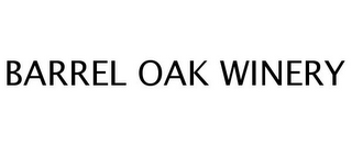 mark for BARREL OAK WINERY, trademark #77250486