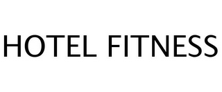 mark for HOTEL FITNESS, trademark #77256053