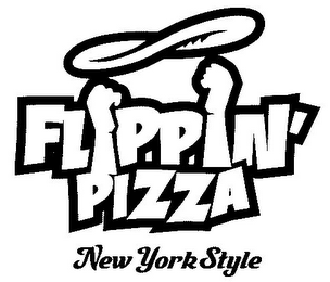 mark for FLIPPIN' PIZZA NEW YORK STYLE, trademark #77260430