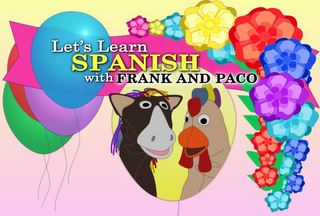 mark for LET'S LEARN SPANISH WITH FRANK AND PACO, trademark #77262634