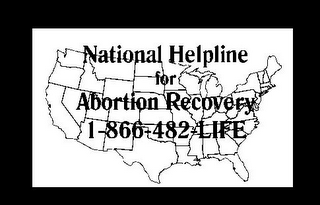 mark for NATIONAL HELPLINE FOR ABORTION RECOVERY 1-866-482-LIFE, trademark #77267003