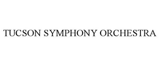 mark for TUCSON SYMPHONY ORCHESTRA, trademark #77269877