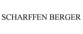 mark for SCHARFFEN BERGER, trademark #77274360