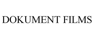 mark for DOKUMENT FILMS, trademark #77280518